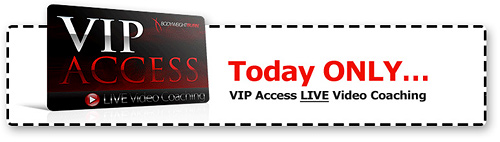 VIP Access and FREE VIDEO